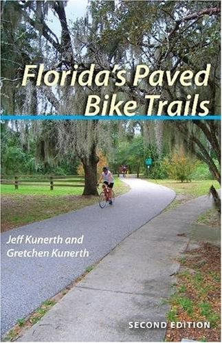 9780813032559: Florida's Paved Bike Trails, Second Edition