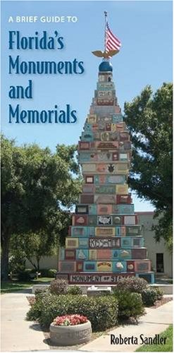 9780813032580: A Brief Guide to Florida's Monuments and Memorials