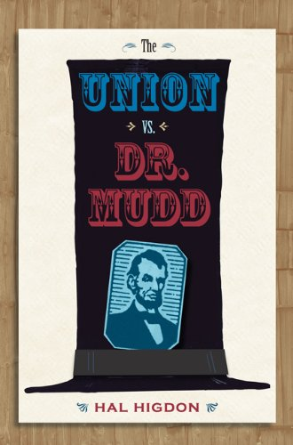 The Union vs. Dr. Mudd (0813032679) by Hal Higdon