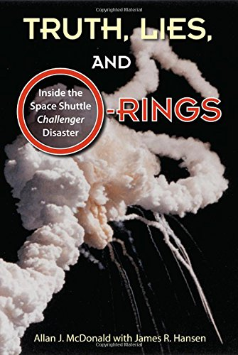 9780813033266: Truth, Lies, and O-Rings: Inside the Space Shuttle Challenger Disaster