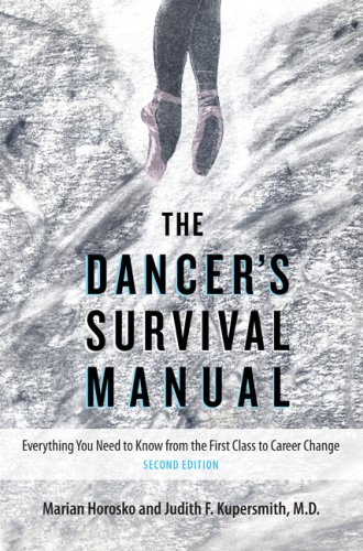 9780813033273: The Dancer's Survival Manual: Everything You Need to Know from the First Class to Career Change