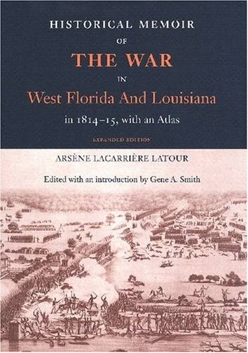 HISTORICAL MEMOIR OF THE WAR IN WEST: Latour, Arsene LaCarriere;