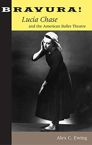 9780813033761: Bravura!: Lucia Chase and the American Ballet Theatre