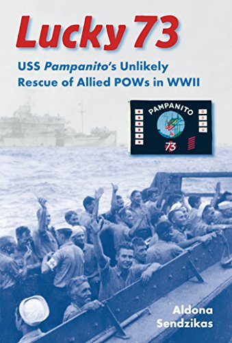 9780813034270: Lucky 73: USS Pampanito's Unlikely Rescue of Allied POWs in WWII