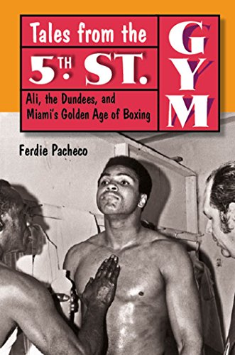 Tales from the 5th Street Gym: Ali,: Pacheco, Ferdie