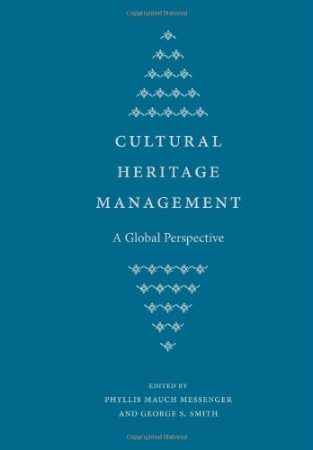 9780813034607: Cultural Heritage Management: A Global Perspective (Cultural Heritage Studies)