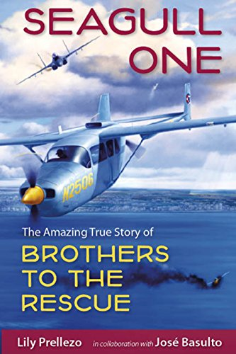 9780813034904: Seagull One: The Amazing True Story of Brothers to the Rescue
