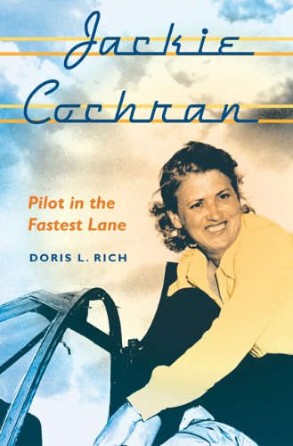 9780813035062: Jackie Cochran: Pilot in the Fastest Lane