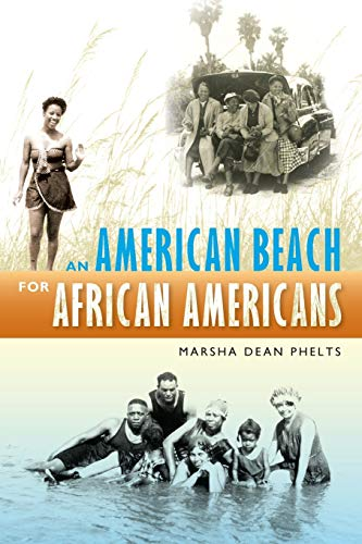An American Beach for African Americans: Marsha Dean Phelts
