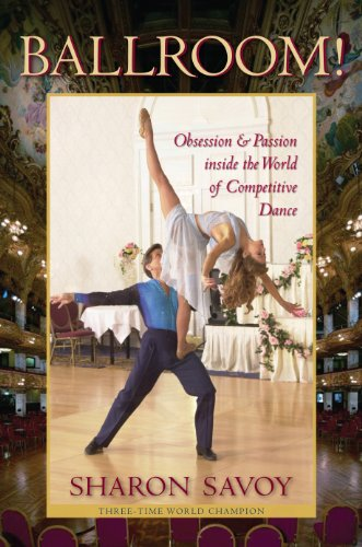 9780813035178: Ballroom!: Obsession and Passion inside the World of Competitive Dance