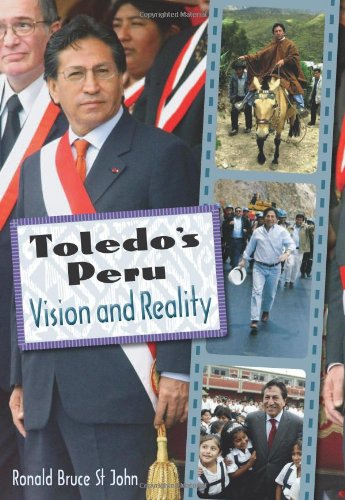 Toledo's Peru: Vision and Reality: St John, Ronald Bruce
