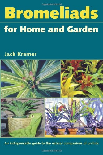 9780813035444: Bromeliads for Home and Garden