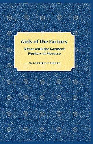 9780813035611: Girls of the Factory: A Year with the Garment Workers of Morocco