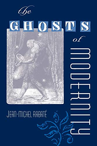 9780813035642: The Ghosts of Modernity (Crosscurrents:Comparative Studies in European Literature and Philosophy)