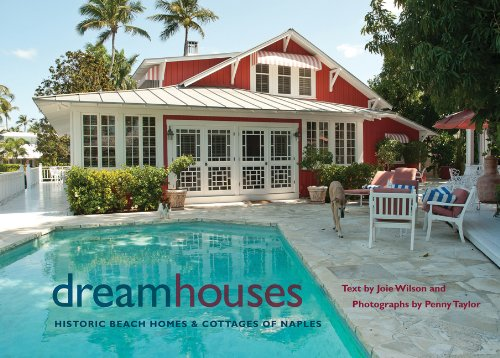 9780813035734: Dream Houses: Historic Beach Homes and Cottages of Naples