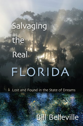 9780813035772: Salvaging the Real Florida: Lost and Found in the State of Dreams