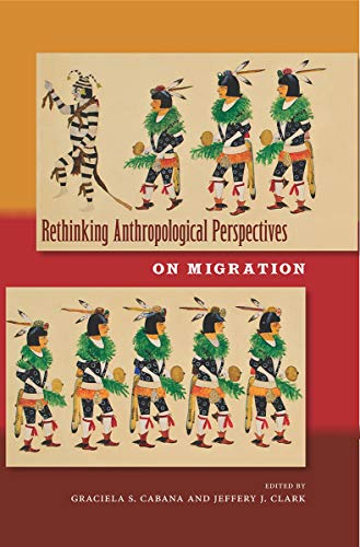 9780813036076: Rethinking Anthropological Perspectives on Migration