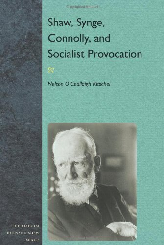 Shaw, Synge, Connolly, and Socialist Provocation: Ritschel, Nelson O`Ceallaigh
