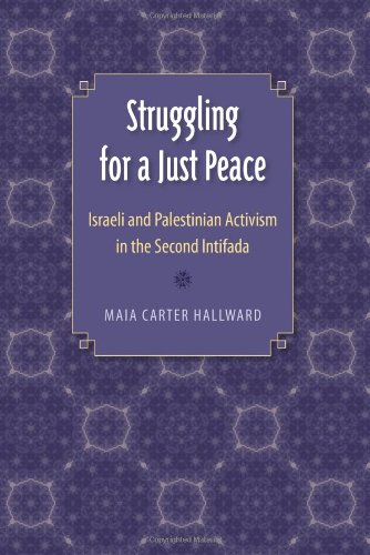 9780813036526: Struggling for a Just Peace: Israeli and Palestinian Activism in the Second Intifada