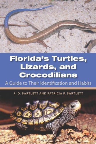 9780813036687: Florida's Turtles, Lizards, and Crocodilians: A Guide toTheir Identification and Habits