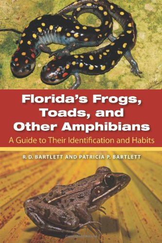 9780813036694: Florida's Frogs, Toads, and Other Amphibians: A Guide to Their Identification and Habits