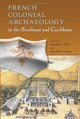 9780813036809: French Colonial Archaeology in the Southeast and Caribbean