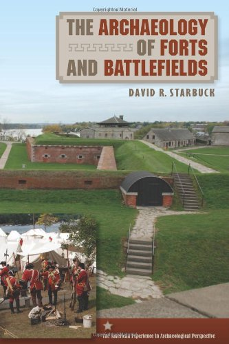 9780813036892: The Archaeology of Forts and Battlefields (American Experience in Archaeological Pespective)