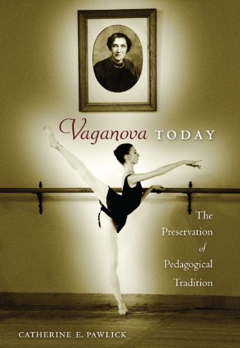 9780813036977: Vaganova Today: The Preservation of Pedagogical Tradition
