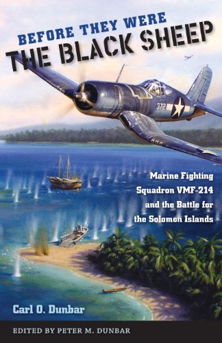 9780813037257: Before They Were the Black Sheep: Marine Fighting Squadron VMF-214 and the Battle for the Solomon Islands