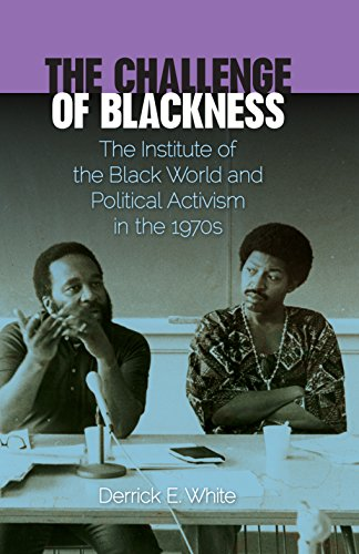 9780813037356: The Challenge of Blackness: The Institute of the Black World and Political Activism in the 1970s (Southern Dissent)