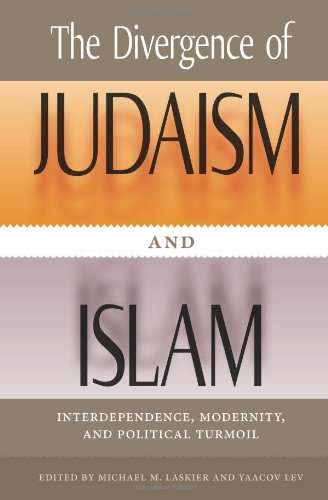 The Divergence of Judaism and Islam: Interdependence,: Michael M. Laskier