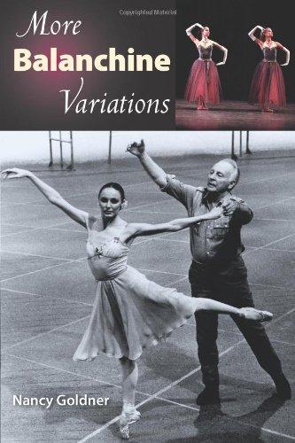 More Balanchine Variations: Nancy Goldner