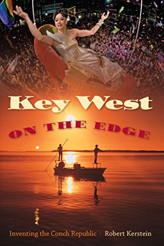9780813038056: Key West on the Edge: Inventing the Conch Republic (Florida History and Culture)