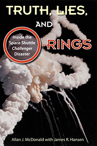 9780813041933: Truth, Lies, and O-Rings: Inside the Space Shuttle Challenger Disaster