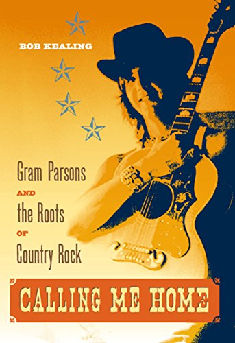 9780813042046: Calling Me Home: Gram Parsons and the Roots of Country Rock