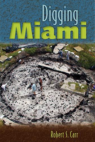 9780813042060: Digging Miami