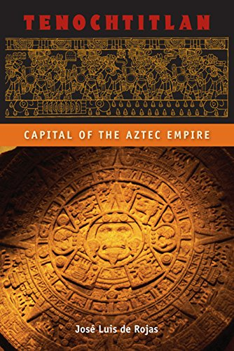9780813042206: Tenochtitlan: Capital of the Aztec Empire (Ancient Cities of the New World)