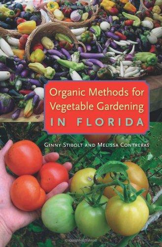 9780813044019: Organic Methods for Vegetable Gardening in Florida