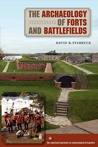 9780813044149: The Archaeology of Forts and Battlefields (American Experience in Archaeological Pespective)
