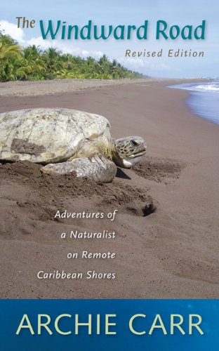 9780813044842: The Windward Road: Adventures of a Naturalist on Remote Caribbean Shores
