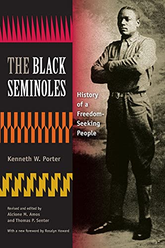 9780813044880: The Black Seminoles: History of a Freedom-Seeking People