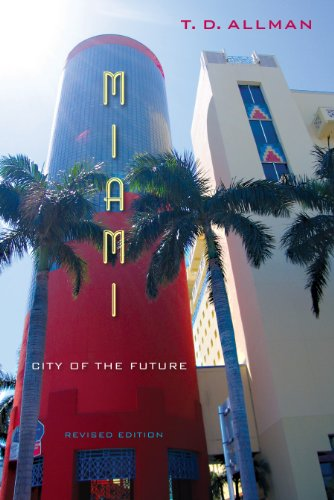 9780813049236: Miami: City of the Future, Revised Edition