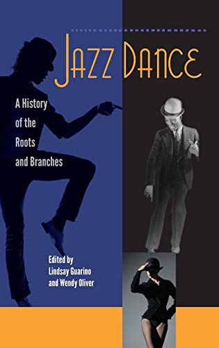 9780813049298: Jazz Dance: A History of the Roots and Branches