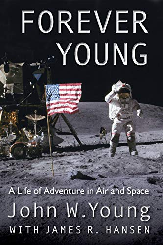 9780813049335: Forever Young: A Life of Adventure in Air and Space