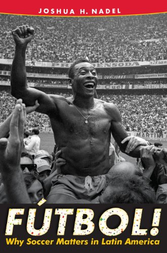 9780813049380: Fútbol!: Why Soccer Matters in Latin America