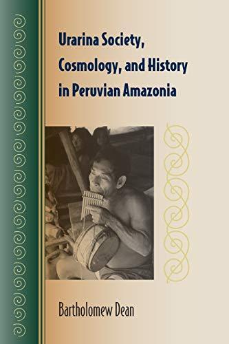 9780813049519: Urarina Society, Cosmology, and History in Peruvian Amazonia