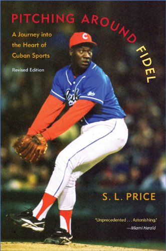 9780813049687: Pitching Around Fidel: A Journey Into the Heart of Cuban Sports