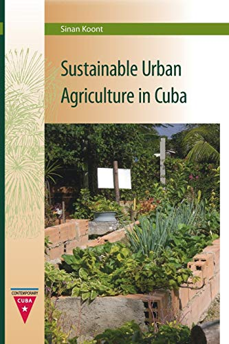9780813054032: Sustainable Urban Agriculture in Cuba (Contemporary Cuba)