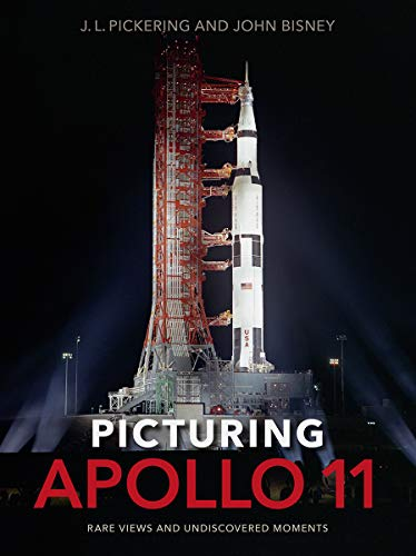 9780813056173: Picturing Apollo 11: Rare Views and Undiscovered Moments