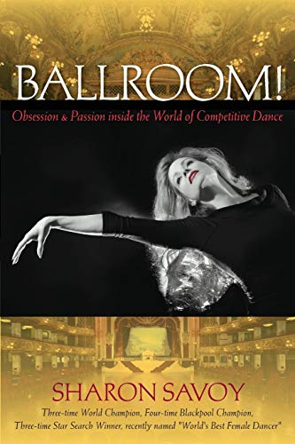9780813060019: Ballroom!: Obsession and Passion inside the World of Competitive Dance